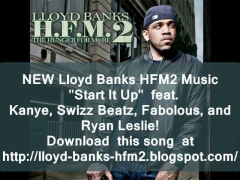 NEW Lloyd Banks  Start It Up Ft Kanye West, Swizz Beatz, Ryan Leslie & Fabolous Clean