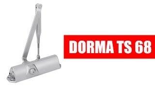 видео DORMA TS 68 дверной доводчик