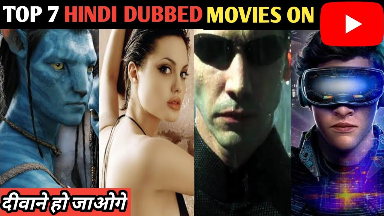 Hollywood Top 7 Hindi dubbed movies available on YouTube