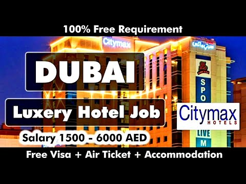 Luxury Hotel Jobs in Dubai 2020 | Citymax Hotel Vacancies in Dubai | Free Visa Job | Gulf Job Guide