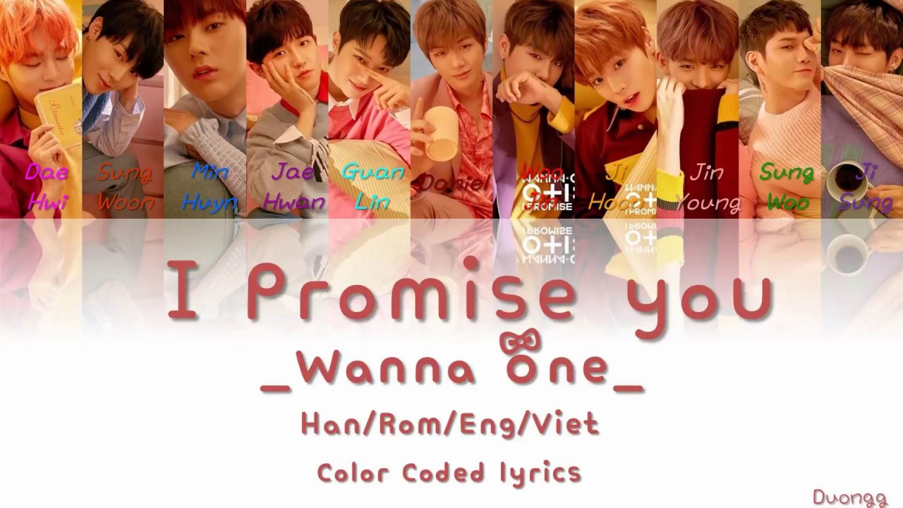 Wanna One (워너원) - 약속해요 (I.P.U.) [HAN/ROM/ENG/VIET Color Coded Lyrics] - YouTube