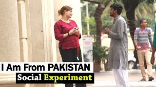 I AM FROM PAKISTAN | Social Experiment in India