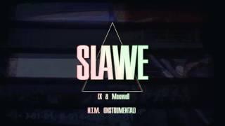 [INSTRUMENTAL] LX & Maxwell - N.T.M. | by SLAWE
