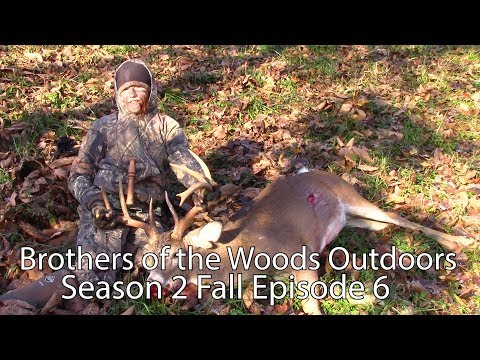 Brothers of the Woods Outdoors TV, Season 2 Fall Episode 6