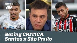 Mauro Beting CRITICA Santos x São Paulo e faz COBRANÇA!