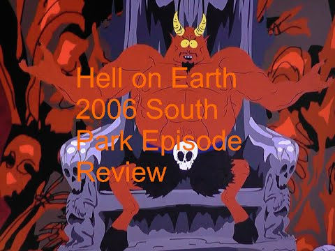 Hell On Earth 2006 South Park ...