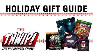 The Holiday Gift Guide on THWIP! The Big Marvel Show!