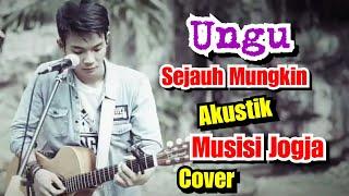 Download SEJAUH MUNGKIN - UNGU COVER BY MUSISI JOGJA PROJECT