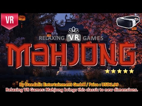 Relaxing VR Games: Mahjong for Gear VR - brings this classic to new dimensions in VR 3D experience.