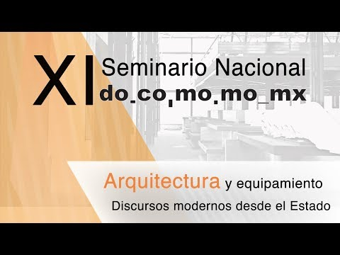 Download Seminario Nacional do.co.mo.mo_mx - 8 de junio - 2a parte