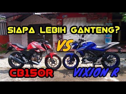 Adu Ganteng New Vixion R vs New CB150R  Pilih Mana Cak?