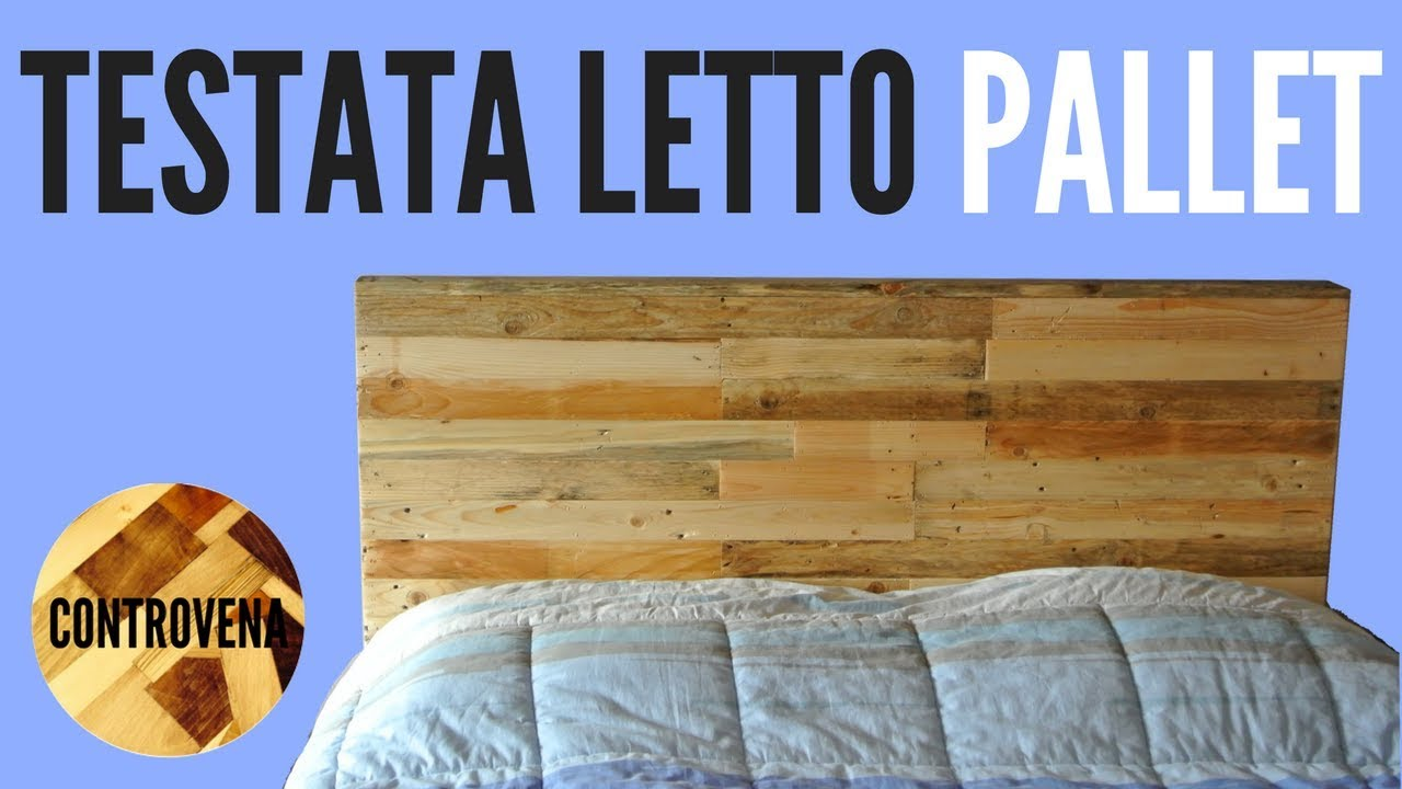 Preferenza TESTATA LETTO con PALLET - FAI DA TE (Pallet Headboard DIY) - YouTube WR14