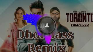 Toronto song by jass manak.dhol mix