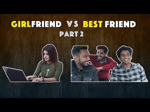 Girlfriend VS Best friends   Part 2   RealSHIT