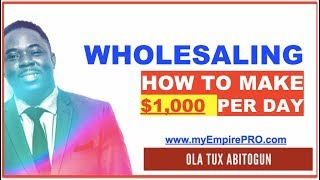 REAL ESTATE WHOLESALING  ▶️ How to Make $1,000 Per Day 😎