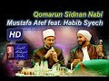 Qomarun Mustafa Atef feat Habib Syech Lirboyo Bersholawat Terbaru