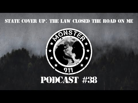 """STATE COVER-UP: The Law Closed The Road On Me!""""-- Episode #38,--Dogman Sasquatch Oklahoma Encounters"""