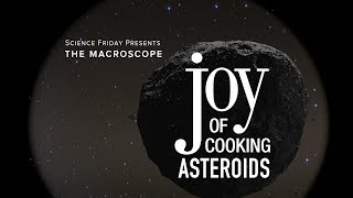 The Joy of Cooking Asteroids