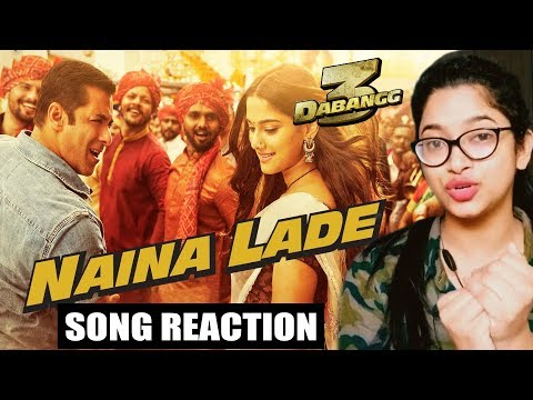 Dabangg 3 - Naina Lade Song Reaction | Salman Khan, Sonakshi Sinha, Saiee Manjrekar | Javed Ali