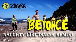 Zumba Fitness -Beyonce - Naughty girl (salsa remix)