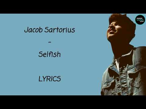 Jacob Sartorius - Selfish Lyrics