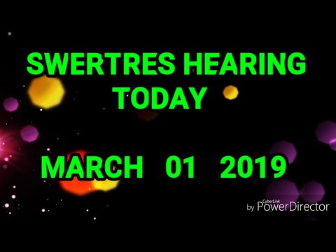 SWERTRES HEARING and STL TIP MARCH 01 2019 - PakVim net HD Vdieos Portal