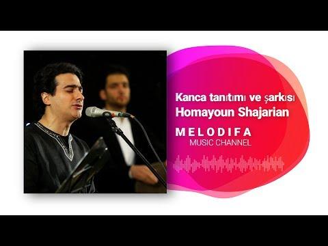 Homayoun Shajarian Irane Man Kanca Tanıtımı Ve şarkısı