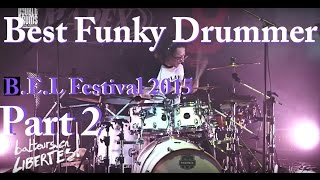 Damien Schmitt - Best Funky drummer - BEL2 Fest 2014 prt2