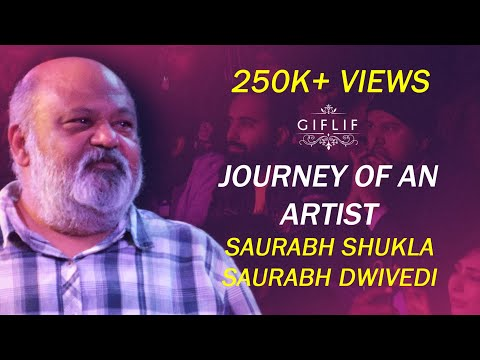 Saurabh Shukla | Journey of an artist | GIFLIF Mp3