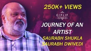 Saurabh Shukla in conversation with Saurabh Dwivedi | Journey of an artist | GIFLIF