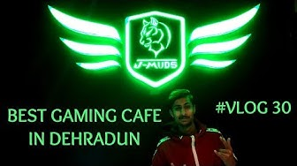 Best Ever Gaming Cafe In Dehradun J-MUDS GAMING CAFE