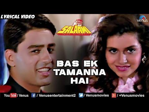 Bas Ek Tamanna Hai - Lyrical Video | Salaami | Kumar Sanu & Alka Yagnik | 90's Romantic Hindi Song