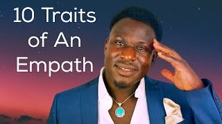 10 traits of an Empath (How to know if you're an Empath)