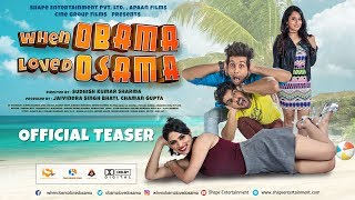 Official Teaser - When Obama Loved Osama featuring Mousam Sharma , Swati Bakshi , Mohit Baghel