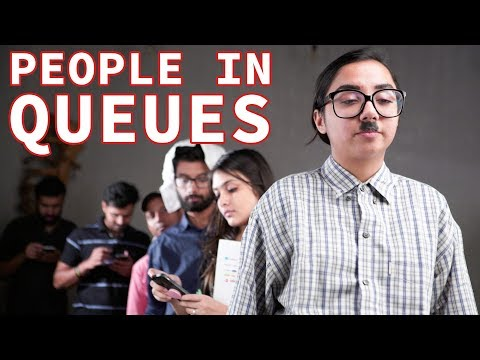 Types Of People In Queues | MostlySane