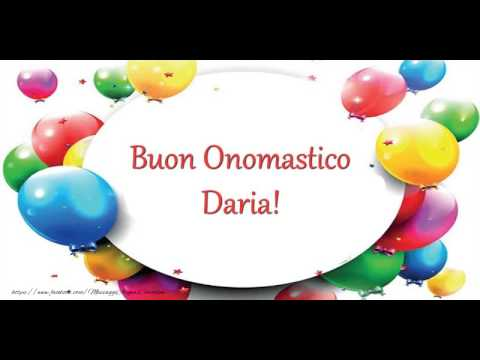 Preferenza Buon Onomastico Daria! - YouTube KU19