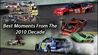 NASCAR - Best Moments From The 2010 Decade