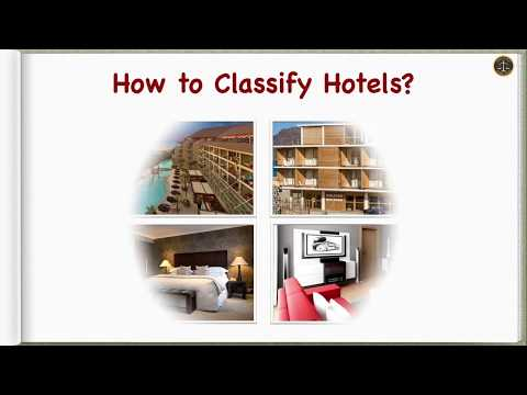 How to Classify Hotels?