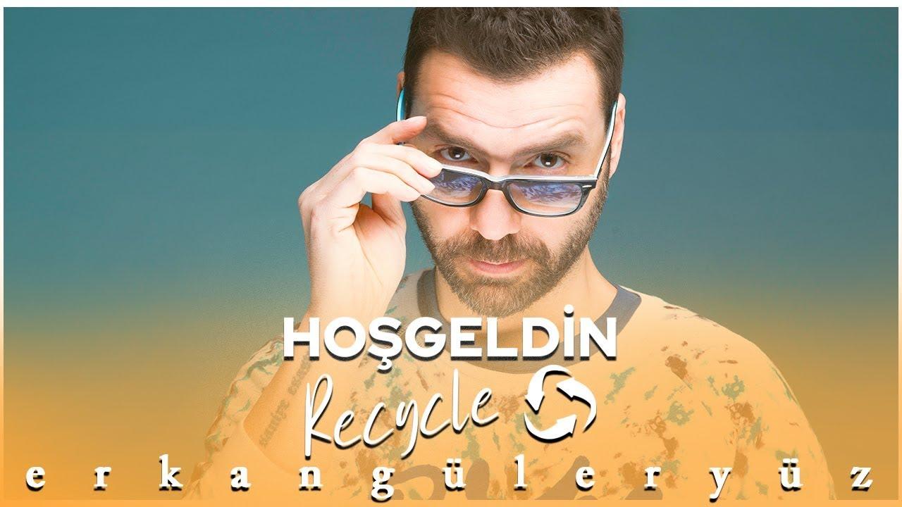 Erkan Güleryüz (Hasan Güler Remix) HOŞGELDİN RECYCLE