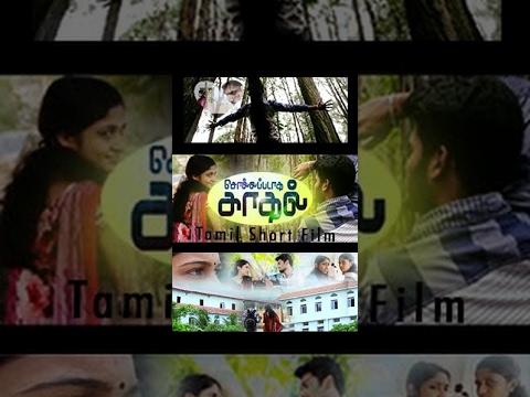 Sollapadatha Kaadhal - Romantic Tamil Short film - RedPix Short Films