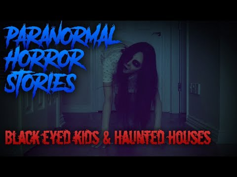 4 Chilling True Paranormal Stories [Black Eyed Kids / Haunted Houses]
