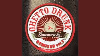 Ghetto Drunk (feat. Tonkin)