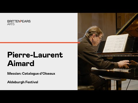 Messian: Catalogue dOiseaux • PierreLaurent Aimard • Aldeburgh Festival • Snape Maltings
