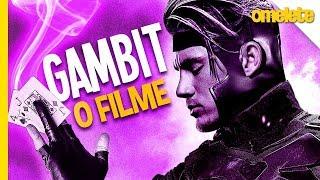 X-MEN - GAMBIT: O FILME (perfeito) | OmeleTV