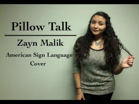 Zayn Malik - Pillow Talk (ASL Cover)