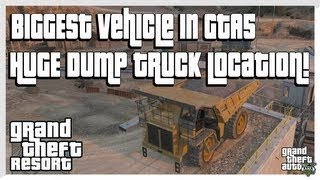 Grand Theft Auto 5 - Huge Dump Truck - Biggest Vehicle in Game! (GTA 5 Secrets)