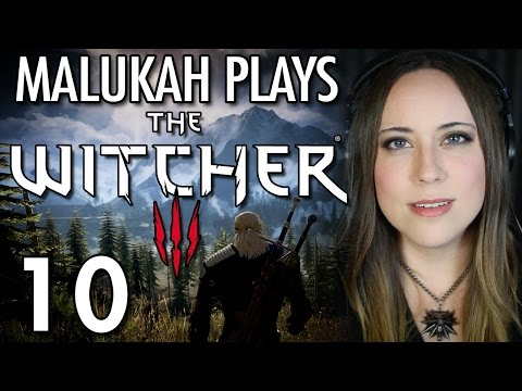 Malukah Plays The Witcher 3 - Ep. 10: THIS is now my favorite quest so far!