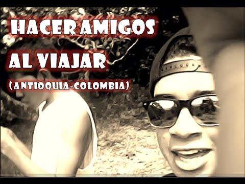 Haciendo amigos al viajar-Pueblos de Antioquia( Carmen del viboral)