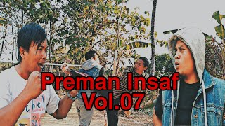 Preman Insaf.vol 07 #film Pendek