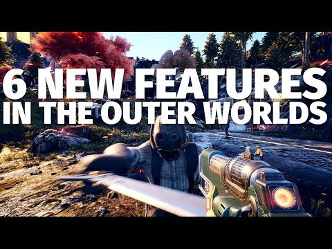 6 New Features for The Outer Worlds